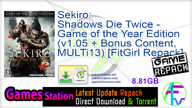 Sekiro: Shadows Die Twice – Game of the Year Edition (v1.05 + Bonus Content, MULTi13) [FitGirl Repack, Selective Download – from 7.2 GB]