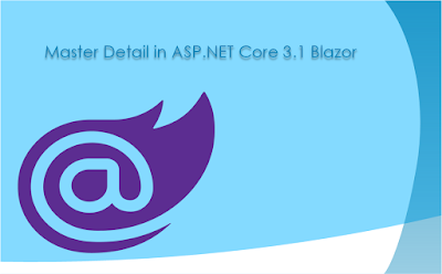Build-Master-Detail-CRUD-in-ASP.NET-Core-3.1-Blazor image