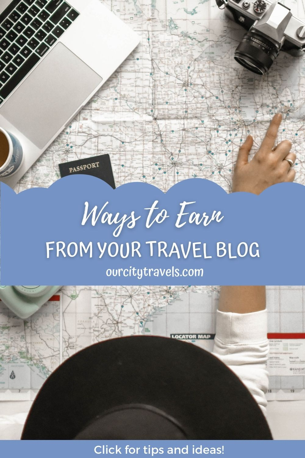 6 Ways to Earn from Your Travel Blog