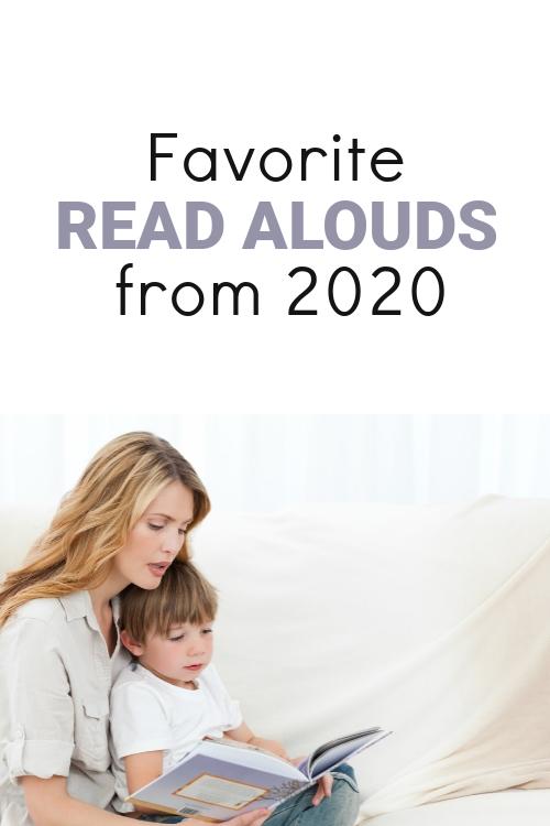 Favorite Read Alouds from 2020 #homeschool #readaloud