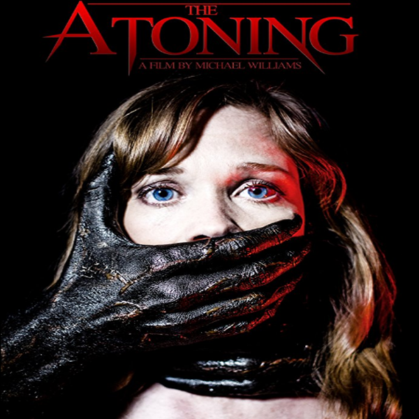 The Atoning, The Atoning Synopsis, The Atoning Trailer, The Atoning Review, Poster The Atoning