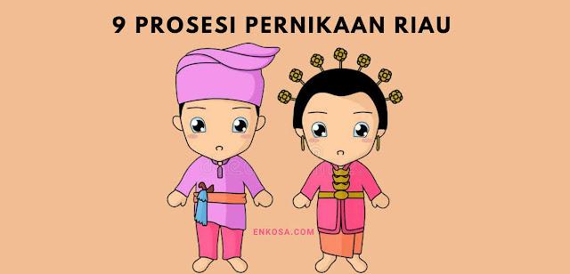 9 Prosesi Pernikahan Adat Melayu Riau