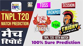 TNPL 2021 DD vs RTW TNPL T20 11th Match 100% Sure Today Match Prediction Tips