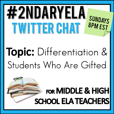 Join secondary English Language Arts teachers Sunday evenings at 8 pm EST on Twitter. This week's chat will be about differentiation and students who are gifted.