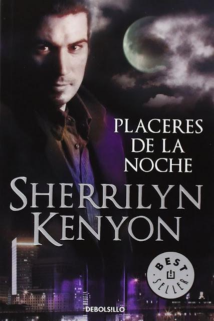 Placeres de la noche | Cazadores oscuros #2 | Sherriln Kenyon