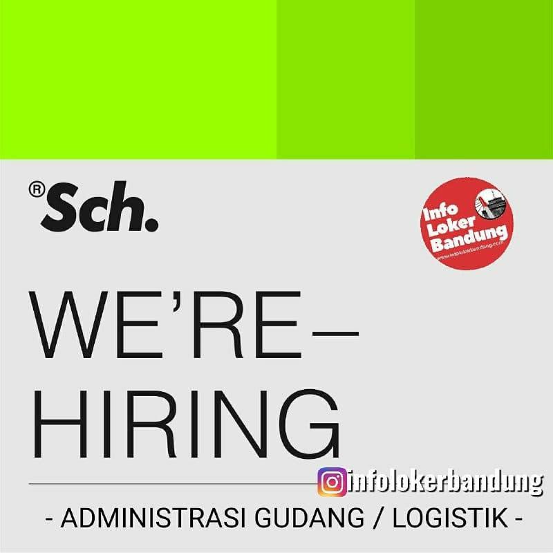 Lowongan Kerja Administrasi Gudang / Logistik Sch Bandung Agustus 2020