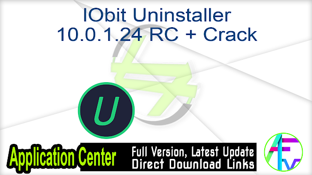 IObit Uninstaller 10.0.1.24 RC + Crack