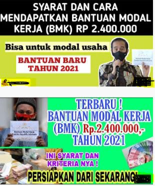 Pemerintah Resmikan Bantuan Terbaru 2021 - Bantuan Modal Kerja (BMK)