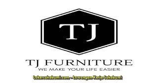Lowongan Kerja TJ Furniture Sukabumi Terbaru