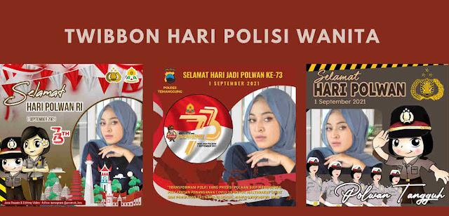 Gambar Twibbon Hari Polisi Wanita (Polwan) 2021