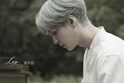 [Single] LAY (ZHANG YIXING) – I'm Not Fine Mp3