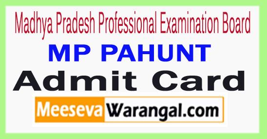 MP PAHUNT Admit Card 2018