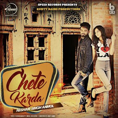 Chete Karda (2016) - Resham Singh Anmol