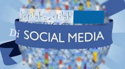 Istilah Sering Digunakan di Media Sosial