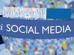 Basa Singkatan dan Istilah Sering Digunakan di Media Sosial