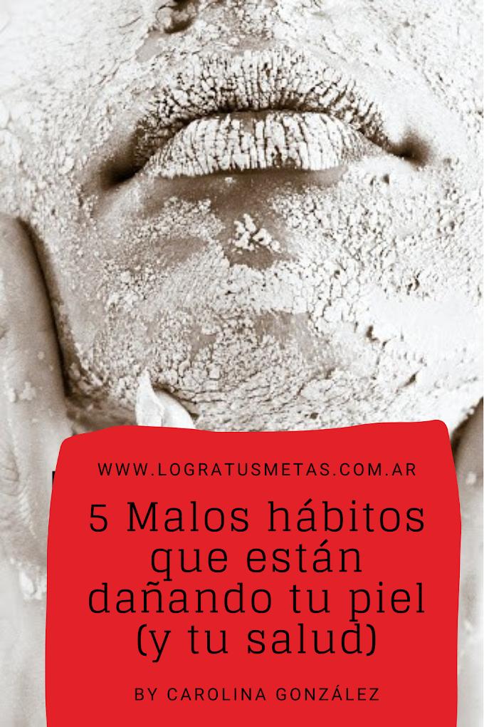 5 malos hábitos que están dañando tu piel (y tu salud)