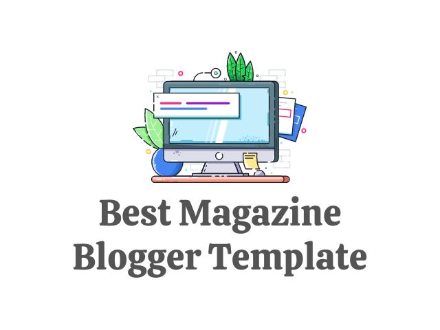 Best Magazine Blogger Template