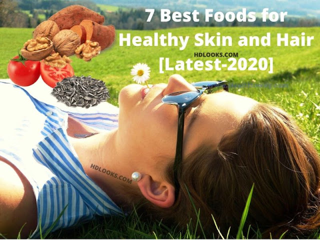 foods for healthy skin and hair