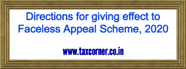 directions-for-giving-effect-to-faceless-appeal-scheme-2020