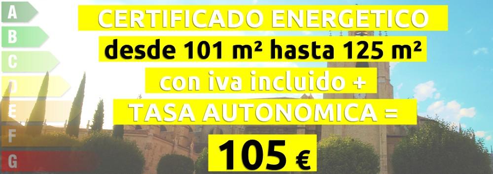 certificado y tasa 101 hasta 125 m2 = 105 €