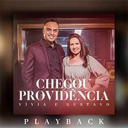 Baixar Música Gospel Chegou Providência (Playback) - Vívia e Gustavo Oliveira Mp3