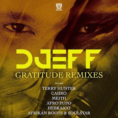 Djeff - Gratitude (Remixes) [2019]