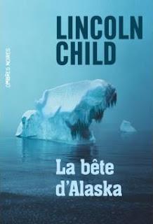 https://www.amazon.fr/b%C3%AAte-dAlaska-Lincoln-Child/dp/2081377160