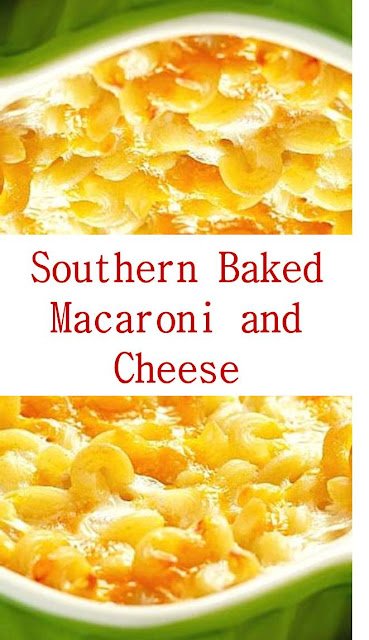 Southern Baked Macaroni and Cheese #Southern #BakedMacaroni #Cheese