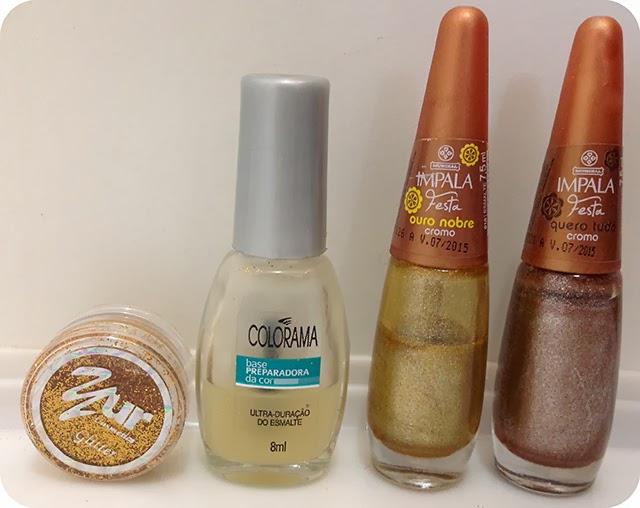 Dourado ( Ouro Nobre - Colorama ), Cobre ( Quero Tudo - Colorama ), Base ( Ultra - Duração do Esmalte - Colorama ) e Glitter Dourado.