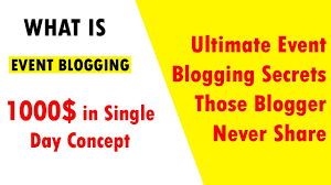 What is event Blogging Earn Money from It