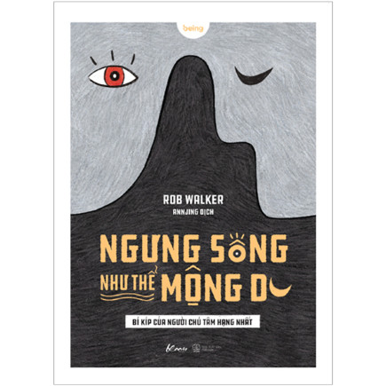 Ngưng Sống Như Thể Mộng Du - Bí Kíp Của Người Chú Tâm Hạng Nhất ebook PDF EPUB AWZ3 PRC MOBI