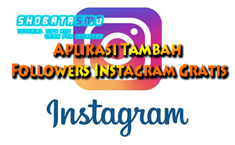 Aplikasi Tambah Followers Instagram Gratis