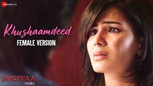 Khushaamdeed (Female Version) Lyrics - Ishita Bhatnagar