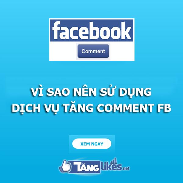 dich vu tang comment facebook
