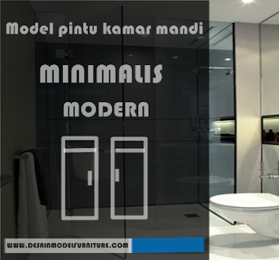 11 model pintu kamar mandi minimalis modern