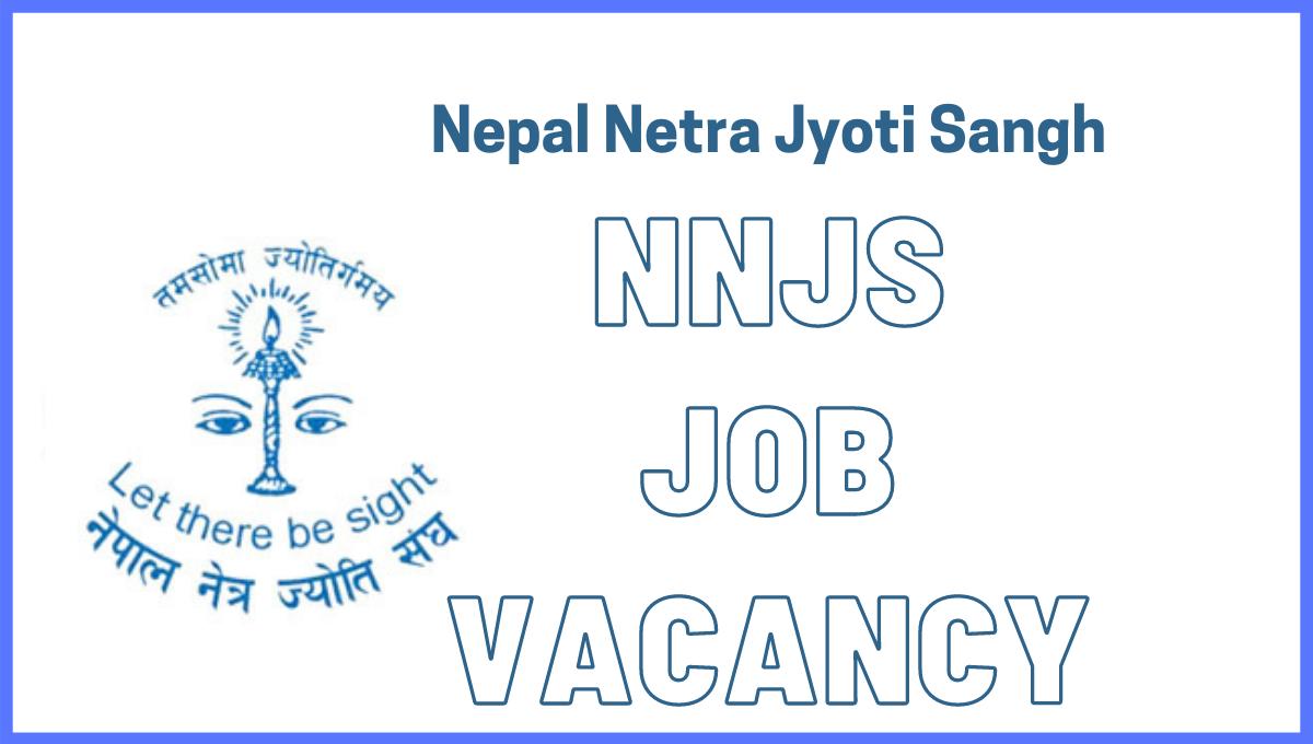 Vacancy Announcement | Nepal Netra Jyoti Sangh