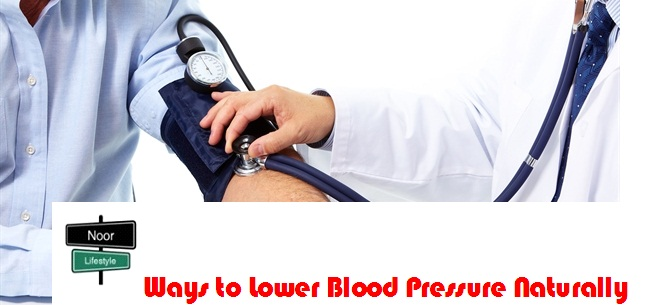 Important Blood Pressure Treatments   Ways To Lower Blood Pressure Naturally