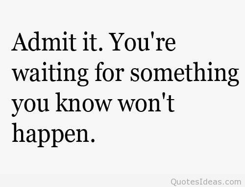 waiting for someone- heartbroken quotes