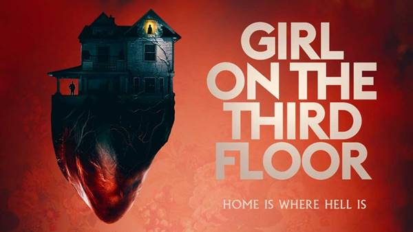 Review Film Girl on the Third Floor (2019)