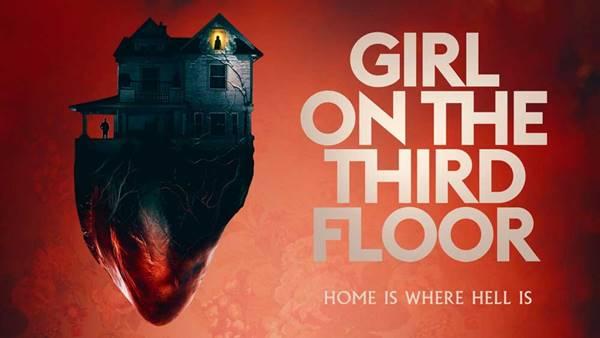 Review Film Girl on the Third Floor (2019), Cukup Menakutkan Mudah Dilupakan