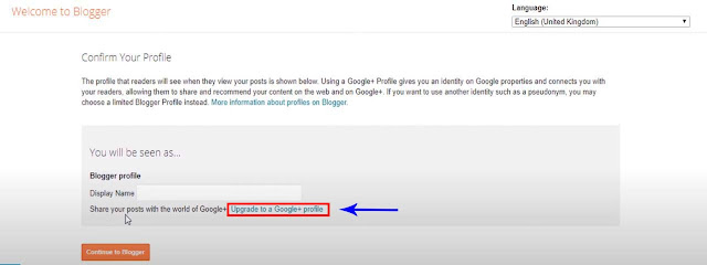 """For the first time user, you will have to select your Identity whether from Google Plus or you can create your new limited Blogspot profile. Once you confirmed what you want to be shown as then click """"Continue to Blogger"""""""