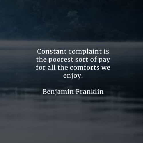 Complaining quotes that will inspire you positively