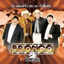 Bronco - El Mundo no se Detiene (2009)