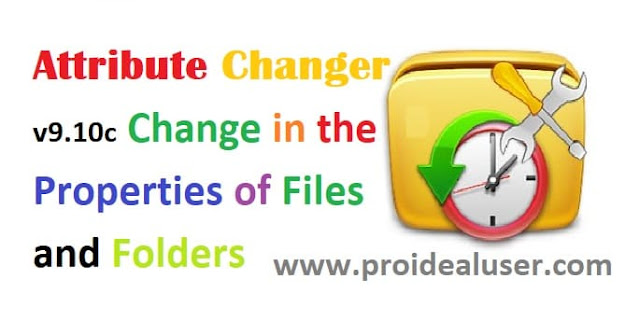 Attribute Changer v9.10c Change in The Properties of Files and Folders