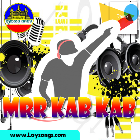 Mrr Kab Kab Remix Vol 28