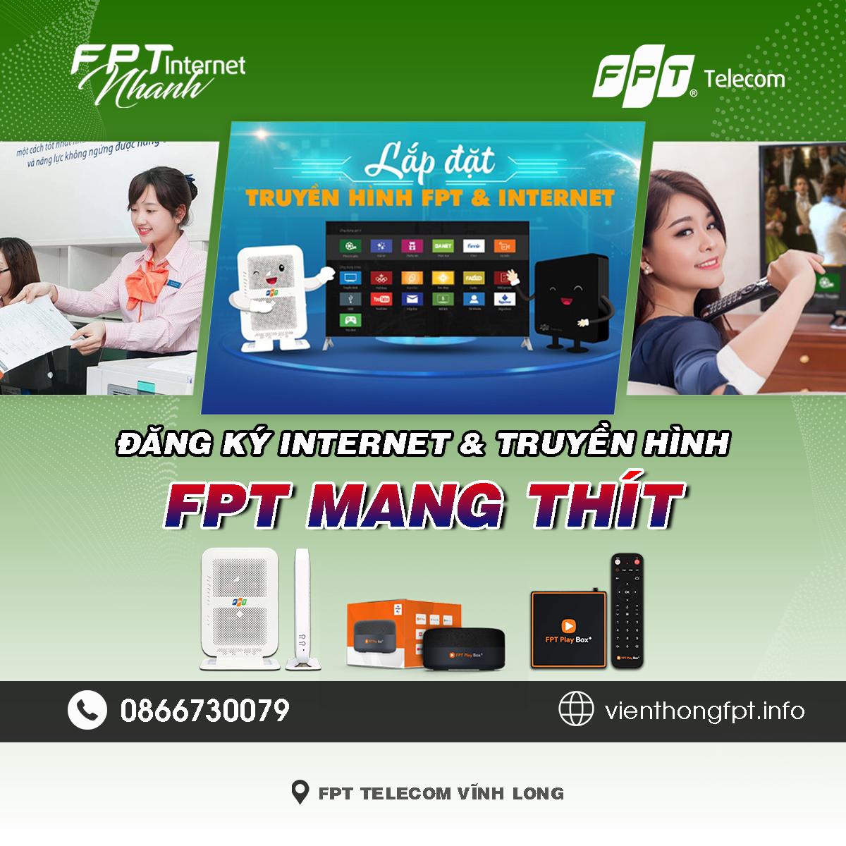 Tổng đài FPT Mang Thít - Đơn vị lắp mạng Internet và Truyền hình FPT