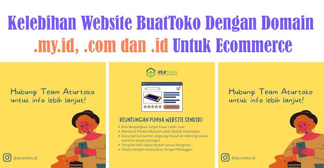 Kelebihan Website BuatToko Dengan Domain .my.id, .com dan .id Untuk Ecommerce