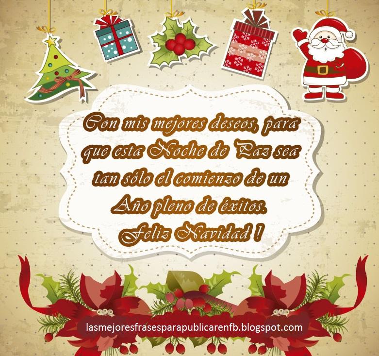 Las mejores frases para publicar en fb frases de navidad - Dedicatorias para navidad y ano nuevo ...
