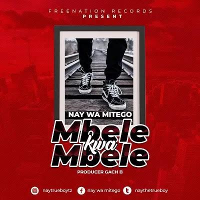 Download Audio   Nay Wa Mitego - Mbele kwa mbele