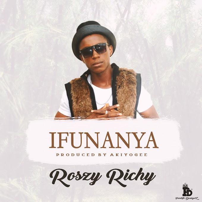 Download mp3: Roszy Richy - Ifunanya